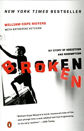 9780143112457: Broken: My Story of Addiction and Redemption