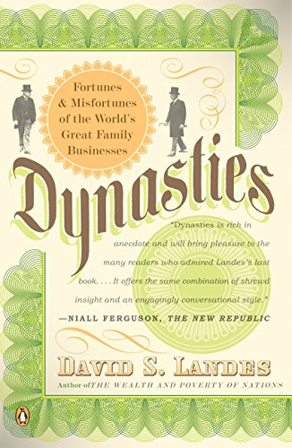 9780143112471: Dynasties: Fortunes and Misfortunes of the World's Great Family Businesses