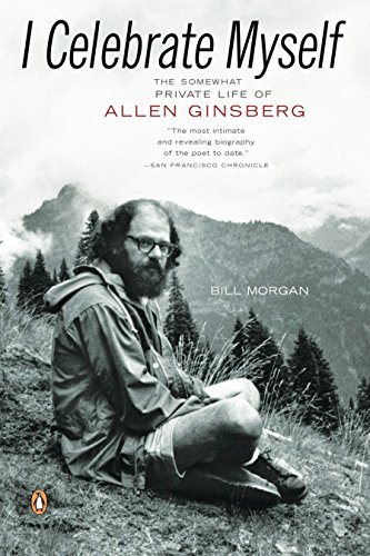 9780143112495: I Celebrate Myself: The Somewhat Private Life of Allen Ginsberg