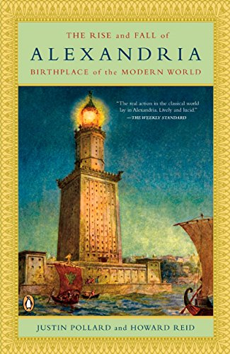 9780143112518: The Rise and Fall of Alexandria: Birthplace of the Modern World