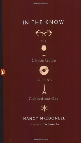 9780143112600: In the Know: The Classic Guide to Being Cultured and Cool