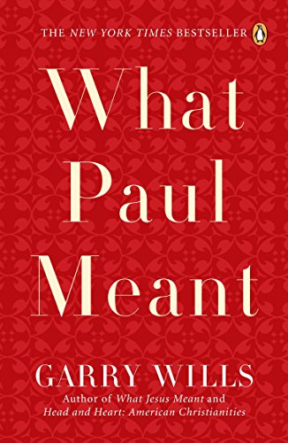 9780143112631: What Paul Meant