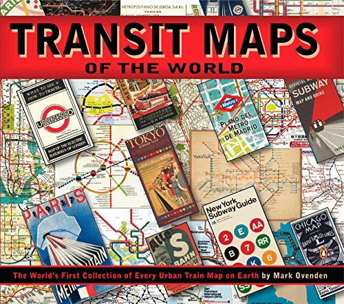 9780143112655: Transit Maps of the World: The World's First Collection of Every Urban Train Map on Earth