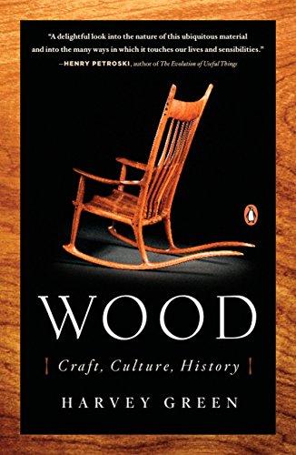 9780143112693: Wood: Craft, Culture, History