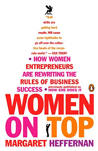 9780143112808: Women on Top: How Women Entrepreneurs Are Rewriting the Rules of Business Success