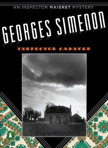9780143112815: Inspector Cadaver (Inspector Maigret Mysteries)