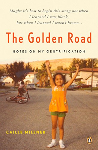 9780143112976: The Golden Road: Notes on My Gentrification
