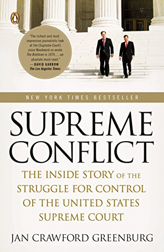 9780143113041: Supreme Conflict: The Inside Story of the Struggle for Control of the United States Supreme Court