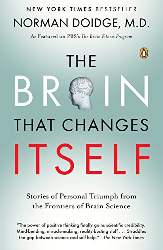 9780143113102: The Brain That Changes Itself: Stories of Personal Triumph from the Frontiers of Brain Science (James H. Silberman Books)