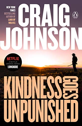 9780143113133: Kindness Goes Unpunished: A Longmire Mystery