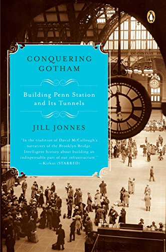 9780143113249: Conquering Gotham: Building Penn Station and Its Tunnels