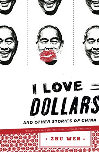 9780143113270: I Love Dollars: And Other Stories of China