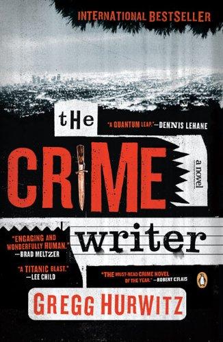The Crime Writer: Hurwitz, Gregg Andrew