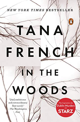 9780143113492: In the Woods: A Novel