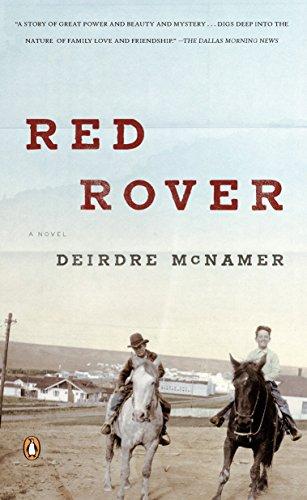 Red Rover: Deirdre McNamer