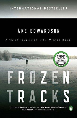 Frozen Tracks: A Chief Inspector Erik Winter Novel: Edwardson, Ake