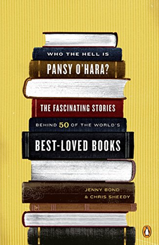 9780143113645: Who the Hell Is Pansy O'Hara?: The Fascinating Stories Behind 50 of the World's Best-Loved Books