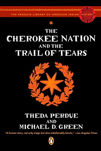 9780143113676: Cherokee Nation and the Trail of Tears (Penguin Library of American Indian History)