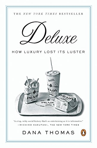 9780143113706: Deluxe: How Luxury Lost Its Luster