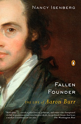 9780143113713: Fallen Founder: The Life of Aaron Burr