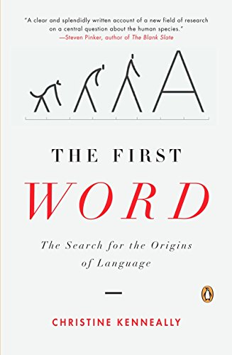 9780143113744: The First Word: The Search for the Origins of Language