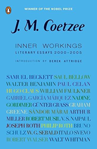 Inner Workings: Literary Essays 2000-2005: Coetzee, J. M.