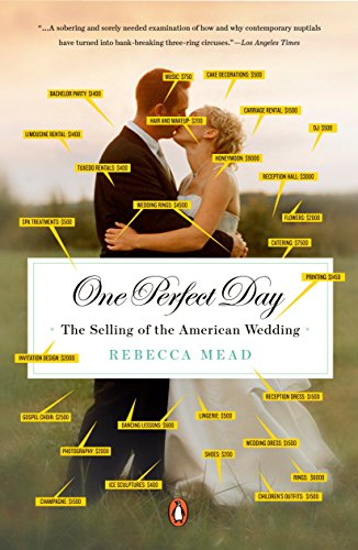 9780143113843: One Perfect Day: The Selling of the American Wedding