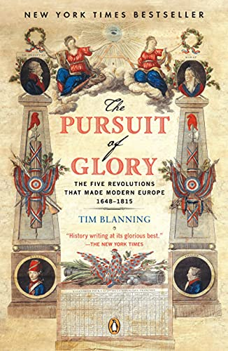 9780143113898: The Pursuit of Glory: The Five Revolutions That Made Modern Europe : 1648 - 1815