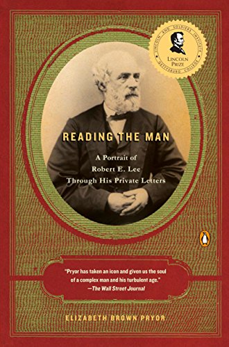 9780143113904: Reading the Man: A Portrait of Robert E. Lee Through His Private Letters