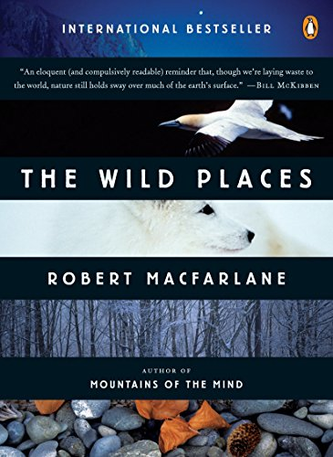 9780143113935: The Wild Places