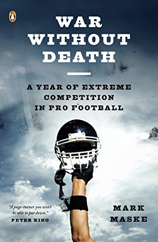 9780143113966: War Without Death: A Year of Extreme Competition in Pro Football
