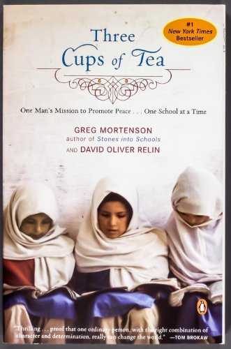 9780143114024: Three Cups of Tea, One Man's Extraordinary Journey to Promote Peace, One School at a Time,