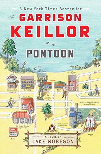 Pontoon (Lake Wobegon Novels): Keillor, Garrison