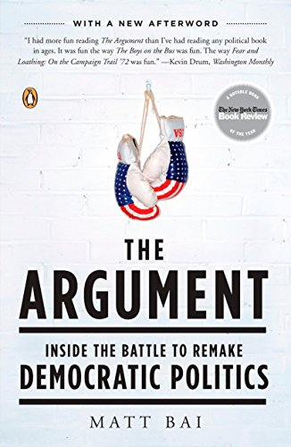 9780143114178: The Argument: Inside the Battle to Remake Democratic Politics