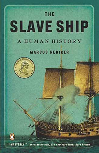 9780143114253: The Slave Ship: A Human History