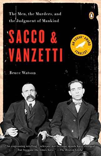 9780143114284: Sacco & Vanzetti: The Men, the Murders and the Judgment of Mankind (Penguin Us)