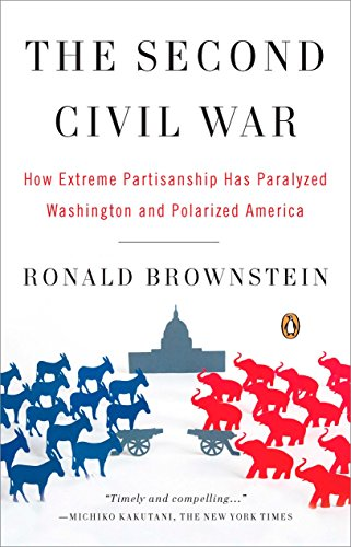 9780143114321: The Second Civil War: How Extreme Partisanship Has Paralyzed Washington and Polarized America