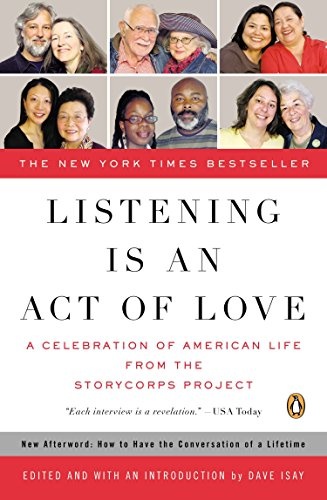 9780143114345: Listening Is an Act of Love: A Celebration of American Life from the StoryCorps Project (Penguin Books for English: Developmental)