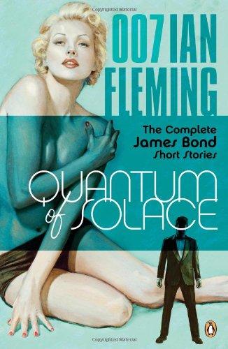 9780143114581: Quantum of Solace: The Complete James Bond Short Stories