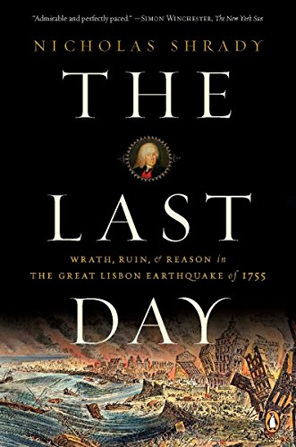 9780143114604: The Last Day: Wrath, Ruin, and Reason in the Great Lisbon Earthquake of 1755