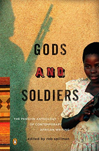 9780143114734: Gods and Soldiers: The Penguin Anthology of Contemporary African Writing
