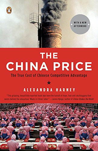 9780143114864: The China Price: The True Cost of Chinese Competitive Advantage