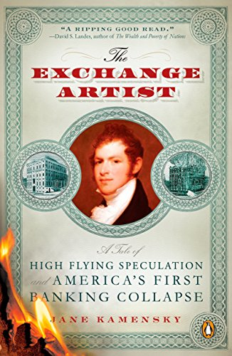 9780143114901: The Exchange Artist: A Tale of High-Flying Speculation and America's First Banking Collapse