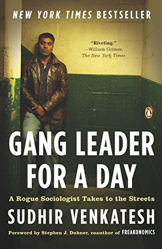 9780143114932: Gang Leader for a Day: A Rogue Sociologist Takes to the Streets