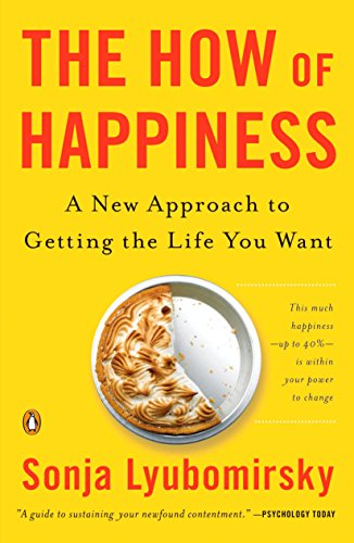 9780143114956: The How of Happiness: A New Approach to Getting the Life Your Want