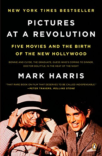 9780143115038: Pictures at a Revolution: Five Movies and the Birth of the New Hollywood