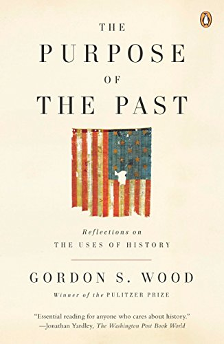 9780143115045: The Purpose of the Past: Reflections on the Uses of History