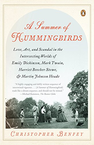 9780143115083: A Summer of Hummingbirds: Love, Art, and Scandal in the Intersecting Worlds of Emily Dickinson, Mark Twain , Harriet Beecher Stowe, and Martin Johnson Heade