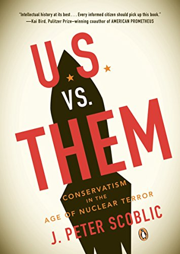 9780143115106: U.S. vs. Them: Conservatism in the Age of Nuclear Terror