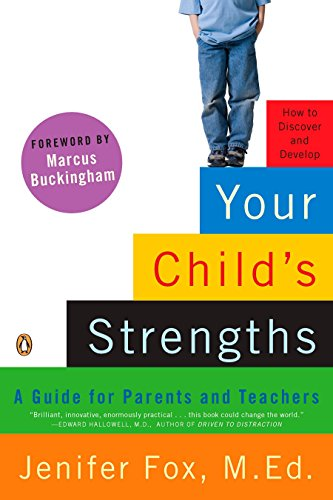 Your Child's Strengths: A Guide for Parents and Teachers: Fox, Jenifer